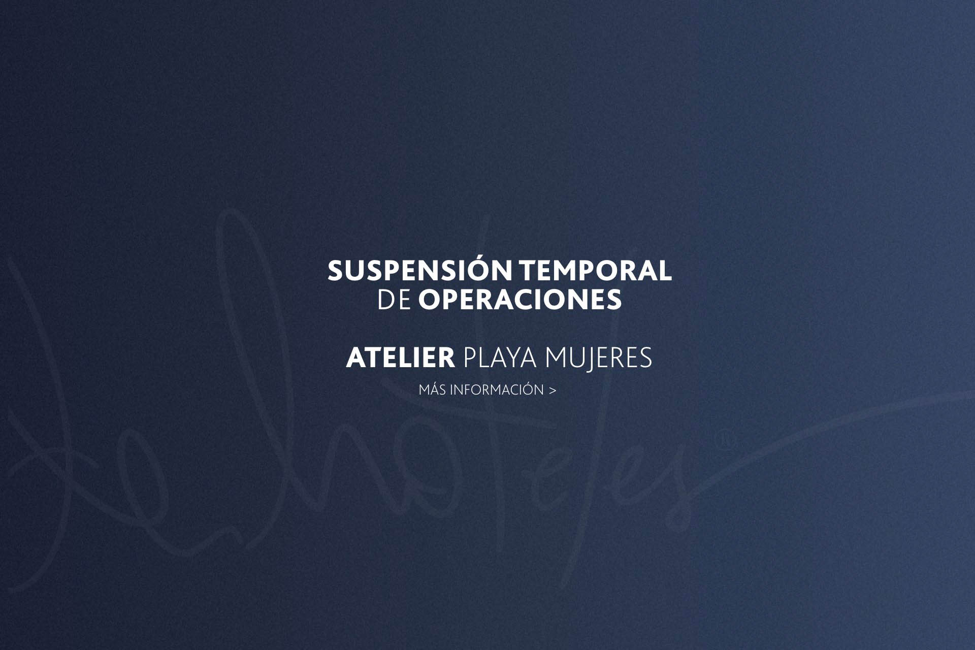 ATELIER PLAYA MUJERES | Suspension temporal de operaciones